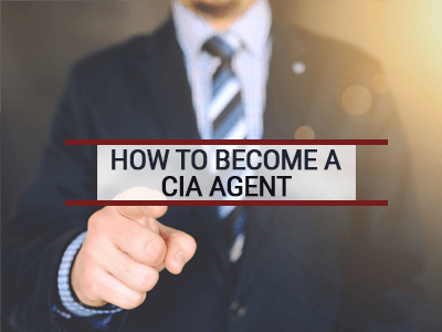How to Become a CIA Agent